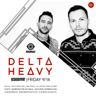 Delta Heavy x Insomniac Events at Bassmnt Friday 9/14