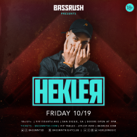 Hekler x Bassrush at Bassmnt Friday 10/19