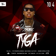 TYGA at Bassmnt Thursday 10/4