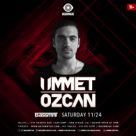 Ummet Ozcan x Insomniac Events at Bassmnt Saturday 11/24