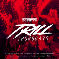 Trill Thursday at Bassmnt 12/13