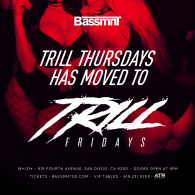Trill Thursdays Moved To Trill Fridays