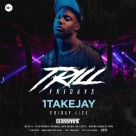 1TakeJay at Bassmnt Friday 1/25