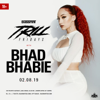 Bhad Bhabie at Bassmnt Trill Friday 2/8