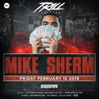 Mike Sherm at Bassmnt Friday 2/15