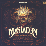 Mastadon x Bassrush at Bassmnt Wednesday 7/3