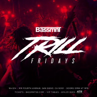 Trill Fridays at Bassmnt Friday 9/6