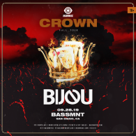 BIJOU x Insomniac Events at Bassmnt Saturday 9/28