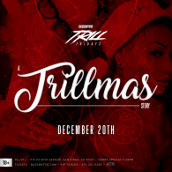 A Trillmas Story at Bassmnt Friday 12/20