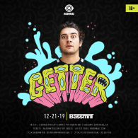 Getter x Insomniac Events at Bassmnt Saturday 12/21