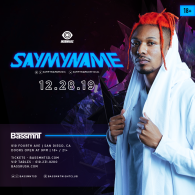 SAYMYNAME x Insomniac Events at Bassmnt Saturday 12/28