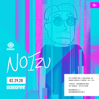 Noizu x Insomniac Events at Bassmnt Saturday 2/29