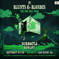 Blunts & Blondes x Insomniac Events at Bassmnt Saturday 4/25