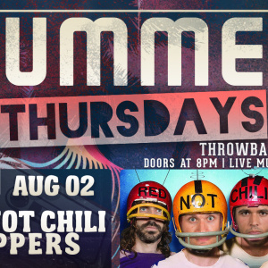 Summer Thursdays with Red Not Chili Peppers LIVE at Moonshine Beach