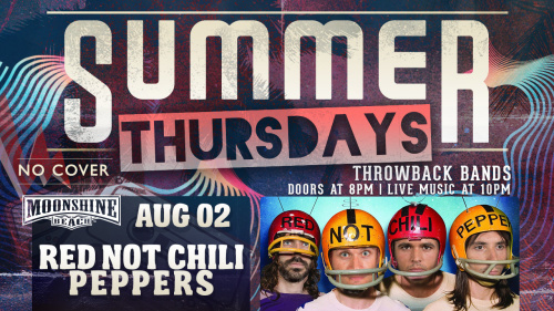 Summer Thursdays with Red Not Chili Peppers LIVE at Moonshine Beach - Moonshine Beach