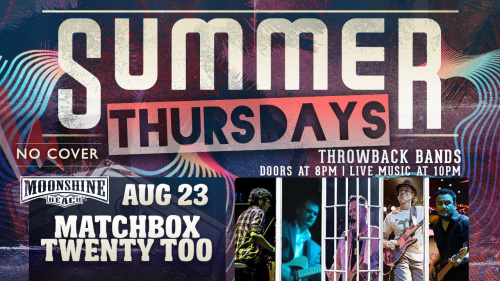 Summer Thursdays with Matchbox Twenty Too LIVE at Moonshine Beach - Moonshine Beach