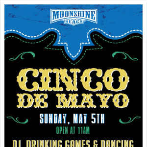 Cinco De Mayo at Moonshine Beach, Sunday, May 5th, 2019
