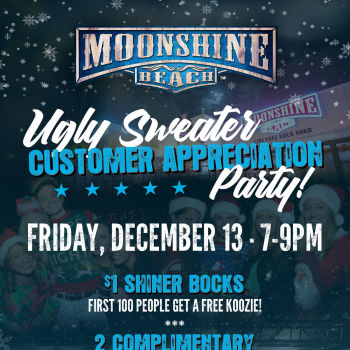 Ugly Sweater Customer Appreciation Party at Moonshine Beach