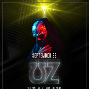 UZ with Special Guest Montell2099