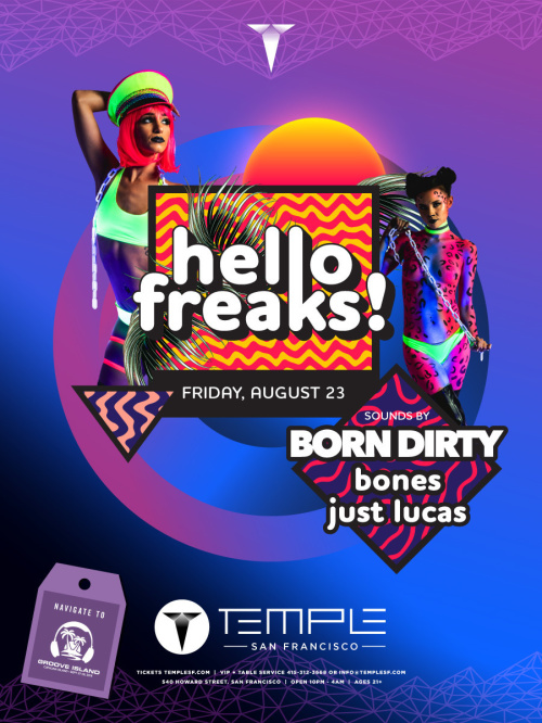 Hello Freaks feat Born Dirty, Bones & Just Lucas - Temple Nightclub
