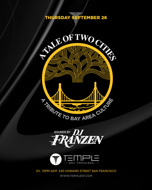 A Tale of Two Cities feat DJ Franzen - Temple Nightclub