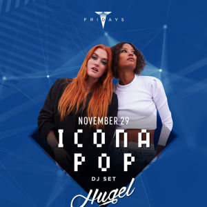 Icona Pop (DJ Set), Friday, November 29th, 2019