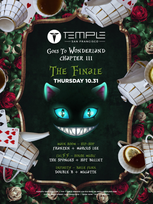 Temple Goes to Wonderland - Chapter 3: The Finale feat Franzen, The Sponges & Hot Bullet - Temple Nightclub