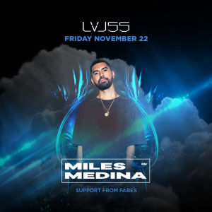 Miles Medina at LVL55, Friday, November 22nd, 2019