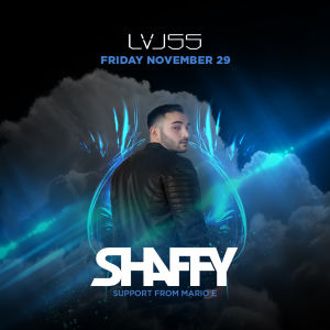 Shaffy at LVL55, Friday, November 29th, 2019