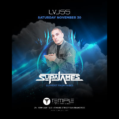 Supajames at LVL55, Saturday, November 30th, 2019