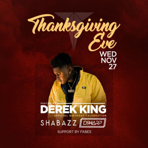 Thanksgiving Eve feat Derek King, Wednesday, November 27th, 2019