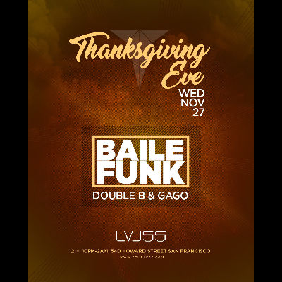 Baile Funk at LVL55, Wednesday, November 27th, 2019