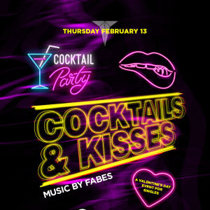 Cocktails & Kisses - A Valentine's Day Event for Singles