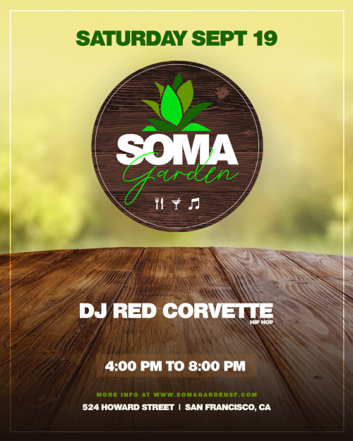SOMA Garden -Food, Drinks and Music feat. DJ Red Corvette (Hip-Hop) - Temple Nightclub