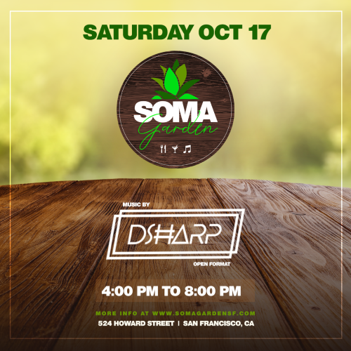 SOMA Garden feat. D-Sharp - Food, Drinks and Music - Temple Nightclub