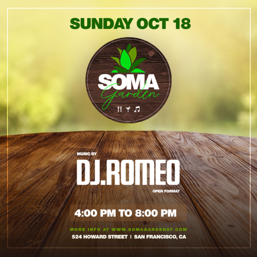 SOMA Garden feat. Romeo Reyes - Food, Drinks and Music - Temple Nightclub