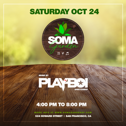 SOMA Garden feat. Playboi - Food, Drinks and Music - Temple Nightclub