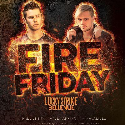 FIRE FRIDAYS, Friday, November 16th, 2018
