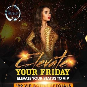 Elevate Fridays at The Wave Nightclub, Friday, February 22nd, 2019