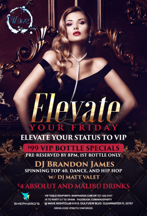 Elevate Fridays at The Wave Nightclub, Friday, May 31st, 2019