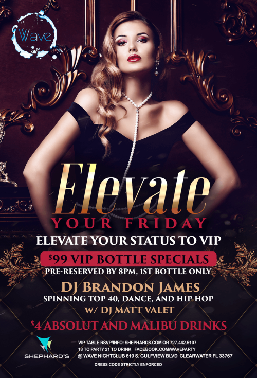 Elevate Fridays at The Wave Nightclub - Wave Nightclub