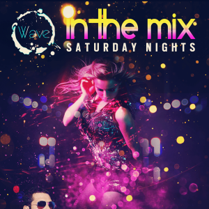 In The Mix Saturdays, Saturday, June 22nd, 2019