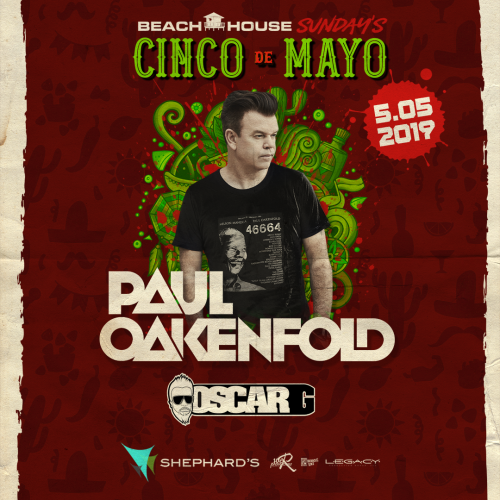 Paul Oakenfold at Beach House Sundays 5-5-19 - Tiki Beach