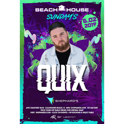 Quix at Beach House Sundays, Sunday, June 2nd, 2019