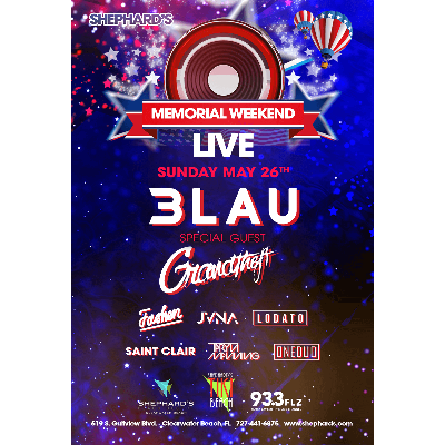 3LAU at Shephard's Memorial Day Weekend Party, Sunday, May 26th, 2019