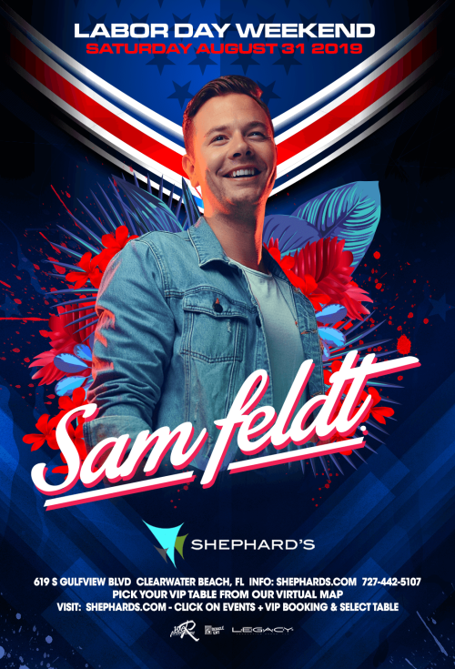 Sam Feldt at Shephard's Labor Day Live Beach House 2019 - Tiki Beach