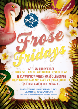 Frose Fridays at Soak Pool, Friday, July 17th, 2020