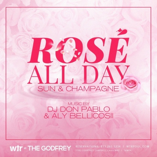 Rosé All Day Saturdays ( Reservations Only) - WTR at The Godfrey