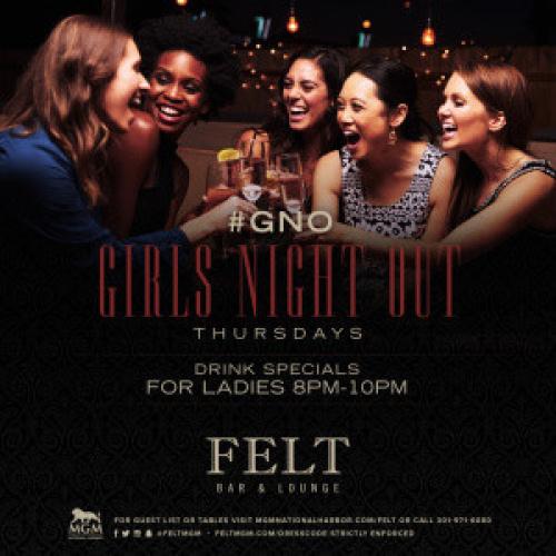 Girls Night Out - FELT Bar & Lounge