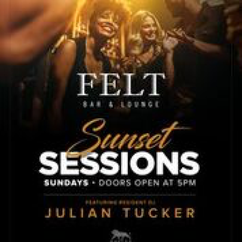 Sunset Sessions - FELT Bar & Lounge